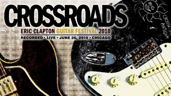 eric clapton crossroads guitar festival 2010 netflix365 seanspeak. Black Bedroom Furniture Sets. Home Design Ideas